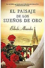 El paisaje de los sueños de oro (Spanish Edition) Kindle Edition