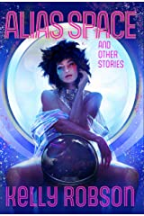 Alias Space and Other Stories Kindle Edition