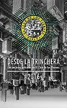 Desde la Trinchera: Los mejores artículos del Club de los Viernes (Spanish Edition)