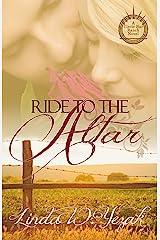 Ride to the Altar: a Circle Bar Ranch novel (Circle Bar Ranch Series Book 3) Kindle Edition