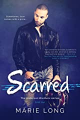 Scarred (The Anderson Brothers Book 1) Kindle Edition