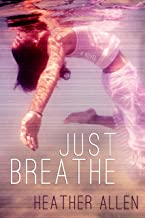 Just Breathe (Just Breathe #1)