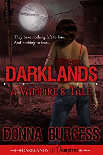 Darklands: A Vampire's Tale (Darklands Vampires Book 1) (English Edition)