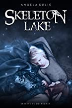 Skeleton Lake (The Hollows Book 1)