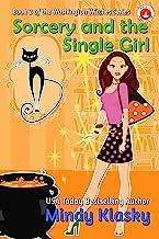 Sorcery and the Single Girl (Washington Witches (Magical Washington) Book 2)