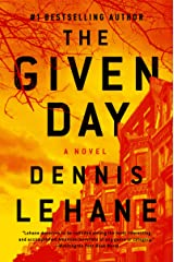 The Given Day: A Novel (Coughlin Series Book 1) Kindle Edition