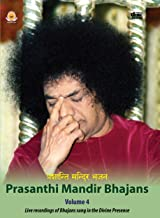 Prasanthi Mandir Bhajans - Volume 4