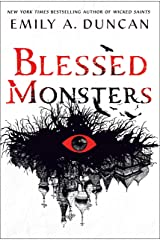 Blessed Monsters: A Novel (Something Dark and Holy Book 3) Kindle Edition