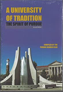 A University of Tradition: The Spirit of Purdue (Founders Series)