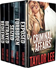 The Criminal Affairs OMNIBUS Collection: Sizzling HOT Detective Series (The Criminal Affairs Collection Book 6)