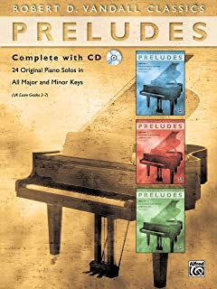 Preludes Complete with CD: 24 Original Piano Solos in All Major and Minor Keys