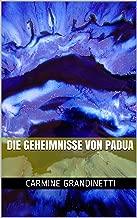 Die Geheimnisse von Padua (German Edition)