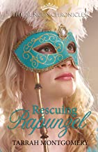 Rescuing Rapunzel (The Princess Chronicles Book 3)