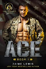 ACE (The Trident Series Book 1) Kindle Edition
