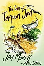 The Tales of Tarpon Jim (Jim Morris Series Book 2)
