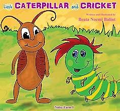Bedtime kids stories : Little Caterpillar And Cricket: childrens books stories bedtime tales (Best Bug Buddies Book 1)