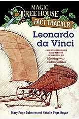 Leonardo da Vinci: A Nonfiction Companion to Magic Tree House Merlin Mission #10: Monday with a Mad Genius (Magic Tree House: Fact Trekker Book 19) Kindle Edition