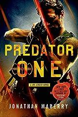 Predator One: A Joe Ledger Novel Kindle Edition