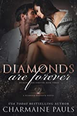 Diamonds are Forever: A Dark and Edgy Dark Mafia Romance (Diamonds are Forever Trilogy: A Dark Mafia Romance Book 3) (English Edition) Format Kindle