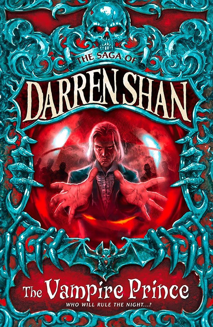 誠意パラシュート泥沼The Vampire Prince (The Saga of Darren Shan, Book 6) (English Edition)