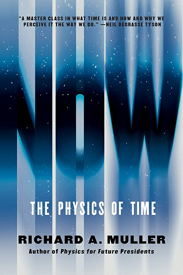 校長法廷仲間、同僚Now: The Physics of Time (English Edition)