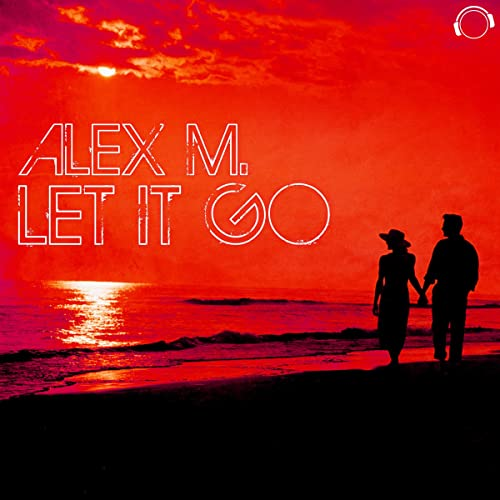 Alex M. - Let It Go