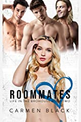 Roommates (Life in the Brohouse Book 2) Kindle Edition