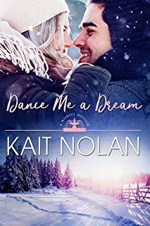 Dance Me A Dream: A Small Town Southern Romance (Wishful Romance Book 7)