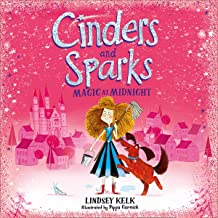 Cinders and Sparks: Magic at Midnight: Cinders and Sparks, Book 1