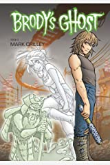 Brody's Ghost Volume 2 Kindle Edition