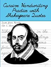 Cursive Handwriting Practice with Shakespeare Quotes: Cursive Handwriting Workbook for Teens and Adults while Learning Sha...