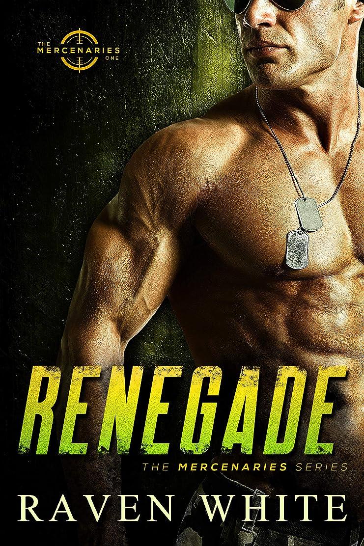 証言する逃げる回転させるRenegade (The Mercenaries Series Book 1) (English Edition)