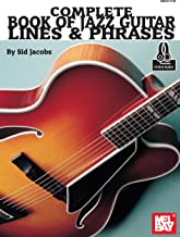 Complete Book of Jazz Guitar Lines and Phrases