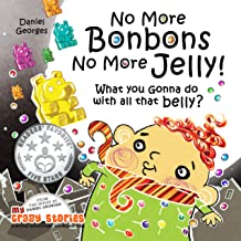 WHAT YOU GONNA DO WITH ALL THAT BELLY? (MY CRAZY STORIES SERIES Book 4)