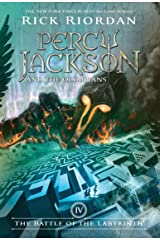 Battle of the Labyrinth, The (Percy Jackson and the Olympians, Book 4) Kindle Edition