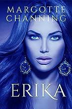 ERIKA: Una historia de Amor, Romance y Pasión de Vikingos (Los Vikingos de Channing nº 2)