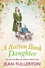 A Ration Book Daughter (Ration Book series 5)