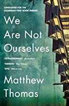 We Are Not Ourselves (English Edition)
