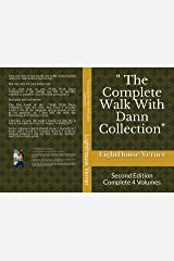 """"""" The Complete Walk With Dann Collection"""": Second Edition Complete 4 Volumes Kindle Edition"""