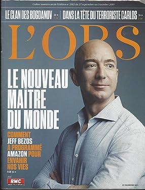L'OBSN° 2812 du 27 septembre au 3 octobre 2018: Jeff Bezos, Le Nouveau Maître du Monde, Le Clan des Bogdanov, Dans la Tête du Terroriste Carlos, et autres articles