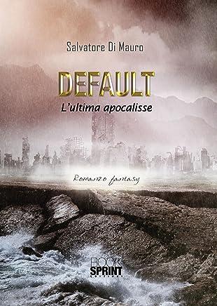 Default - Lultima apocalisse