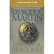 Danza de dragones / Dance of Dragons: Cancion De Hielo Y Fuego V (Spanish Edition)