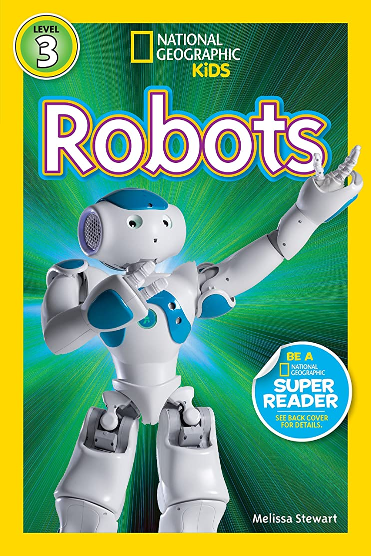 違反要件起こりやすいNational Geographic Readers: Robots (English Edition)