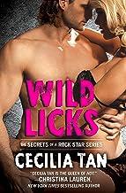 Wild Licks (Secrets of a Rock Star Book 2)