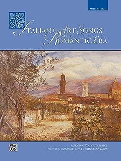 Italian Art Songs of the Romantic Era (Medium High) (Italian Edition)