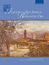 Italian Art Songs of the Romantic Era (Medium High) (Italian Edition)