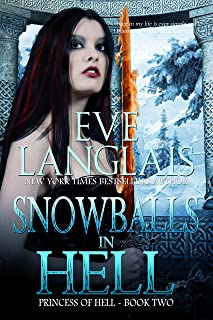 Snowballs in Hell (Princess of Hell Book 2)
