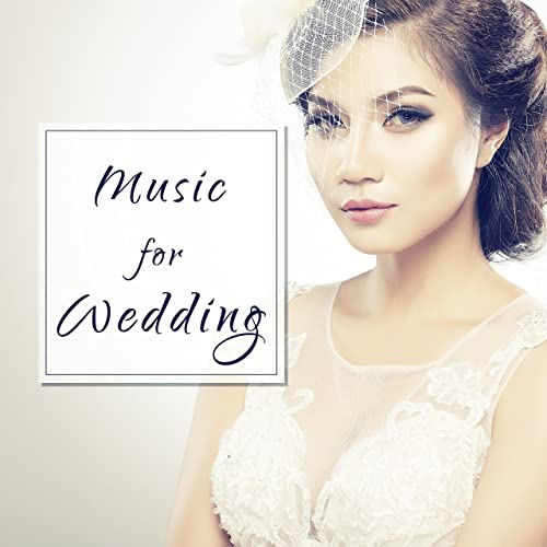 Music for Wedding - Quiet Melody to Dance, First Dance