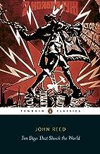 Ten Days That Shook the World (Penguin Classics) (English Edition)