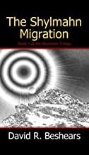 The Shylmahn Migration (The Shylmahn Trilogy Book 1)